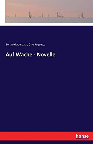 Auf Wache - Novelle