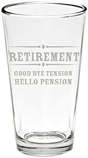 Retirement Gift Beer Glass, Goodbye Tension, Hello Pension Etched 16 oz. Pint Glass