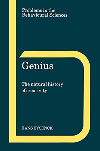 Genius (The Natural History of Creativity)