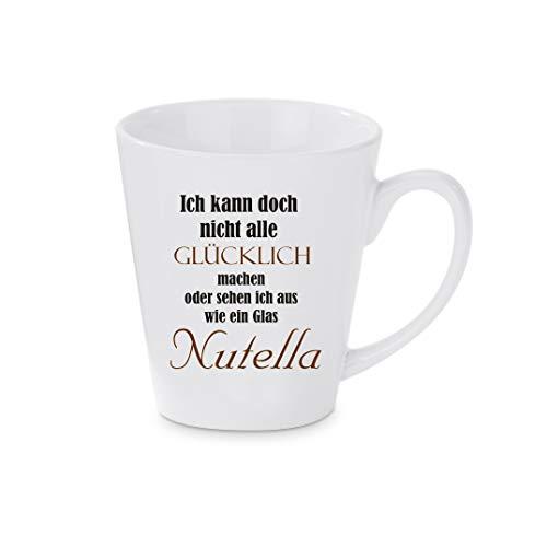 Crealuxe Konische Kaffeetasse, Kaffeepott Ich kann doch Nicht alle glücklich Machen oder Sehe ich aus wie EIN Glas Nutella - Kaffeebecher, Becher m. Motiv, Bedruckte Latte, Cappuccinotasse,