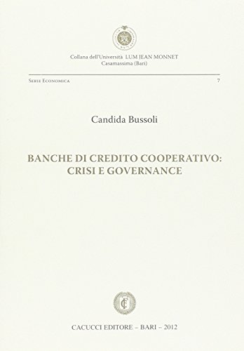 Banche di credito cooperativo. Crisi e governance