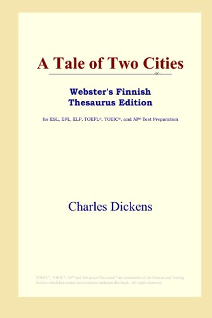 アンビエント区別ホールドオールA Tale of Two Cities (Webster's Finnish Thesaurus Edition)