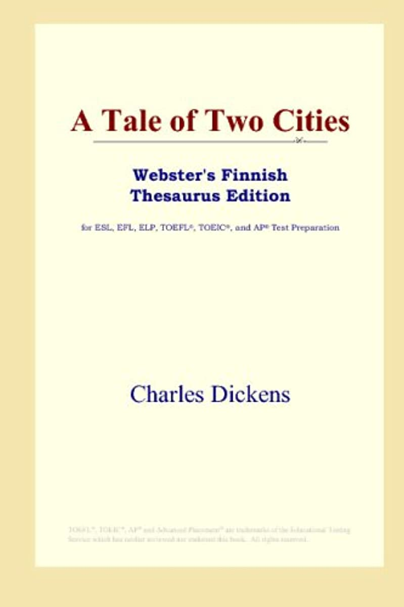 噴火ロバ地味なA Tale of Two Cities (Webster's Finnish Thesaurus Edition)