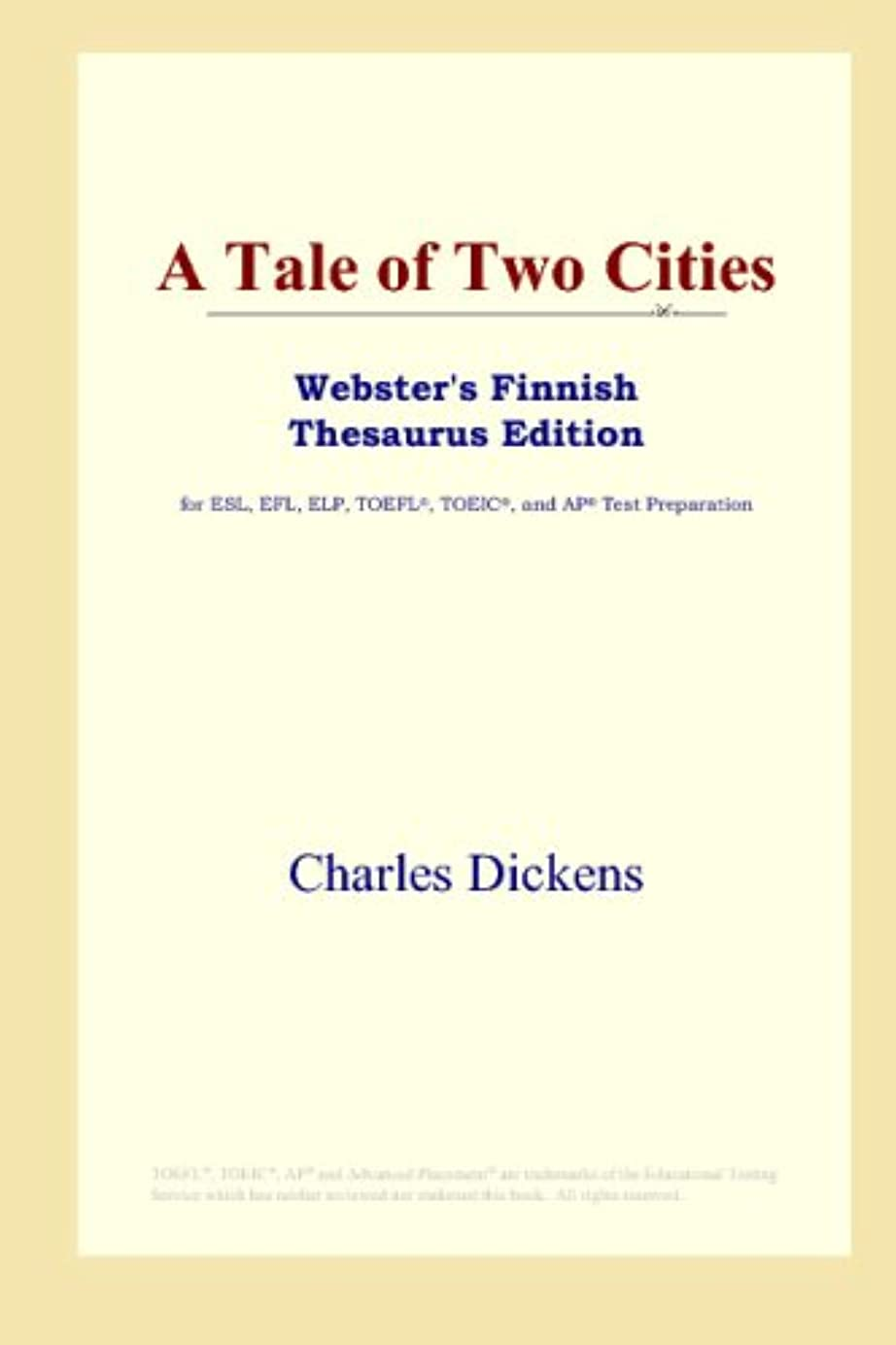 認識ゾーンとA Tale of Two Cities (Webster's Finnish Thesaurus Edition)