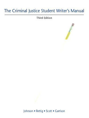Criminal Justice Student Writer's Manual, The (3rd Edition)