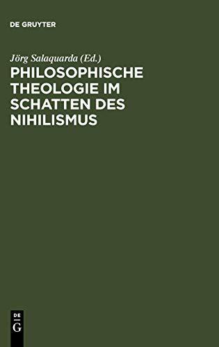Philosophische Theologie im Schatten des Nihilismus