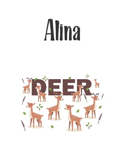 Alina - Deer: Cover Style - Personalized Name Notebook | Wide Ruled Paper Notebook Journal | For Teens Kids Students Girls| For Home School College | 7.5 x 9.25 inch 110pages