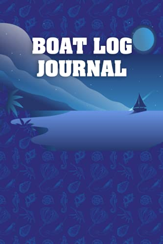 Boat Log Journal: Daily Sailing Tracker