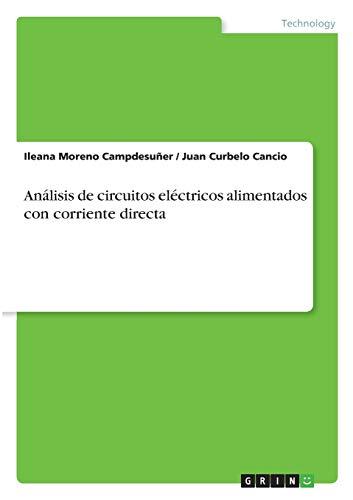 Análisis de circuitos eléctricos alimentados con corriente directa