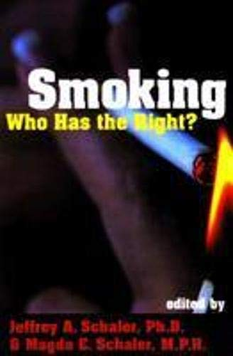 Smoking: Who Has the Right? (Contemporary Issues (Prometheus Books))