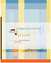 [(Communication Theories in Action: An Introduction with InfoTrac)] [Author: Julia Wood] published on (June, 2003)