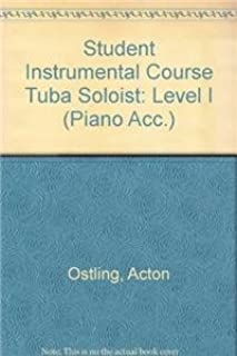 Student Instrumental Course Tuba Soloist: Level I (Piano Acc.)