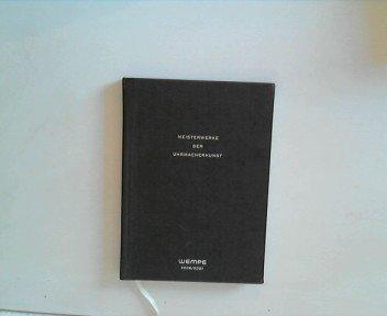 Meisterwerke der Uhrmacherkunst - Wempe 2006/2007