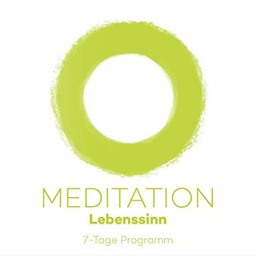 7-Tage Meditationsprogramm Lebenssinn cover art