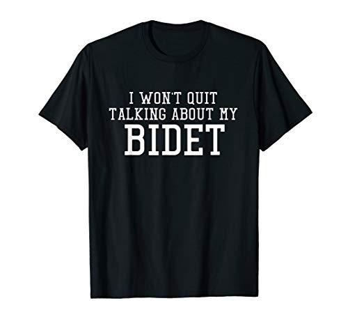 Funny Bidet Gag Gift T-Shirt