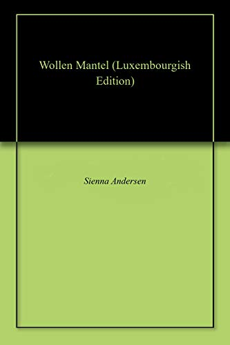Wollen Mantel (Luxembourgish Edition)