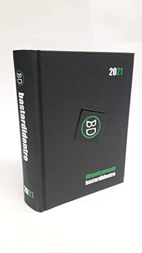 BASTARDIDENTRO DINAMICAMENTE DIARIO 2020/2021 DATATO 16 MESI STANDARD 13X18 COLORE NERO