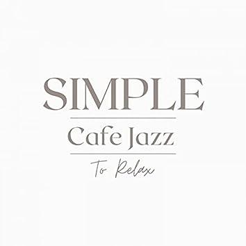 Simple Cafe Jazz