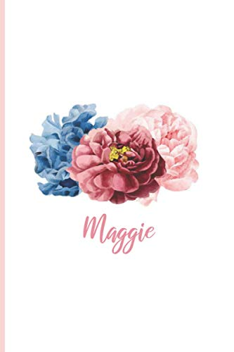 Maggie: Personalized notebook for Maggie, Christmas Birthday Notebook Journal for Women, Cute Simple Elegant Flowers Cover with personalised name