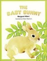 Unknown Binding The baby bunny (A Follett just beginning-to-read book) by Margaret Hillert (1981-01-01) Book