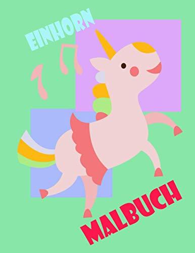 Einhorn Malbuch: Lustige Malbücher für Kinder Mädchen im Alter von 8 bis 12 Jährige - Geburtstags-Geschenk-Partei-Bevorzugungen Valentine Ostern Weihnachten Goodie Bag Stuffer- Schule Klassenzimmer