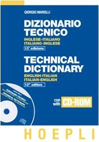 Dizionario tecnico inglese-italiano e italiano-inglese. Con CD-ROM