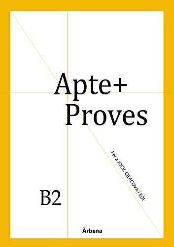 Apte+ Proves B2 [Català/Valencià] (Aptes Book 5) (Catalan Edition)