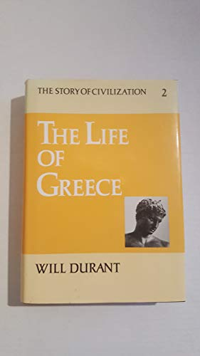 The Story of Civilization, Vol II: The Life of Greece by Will Durant.