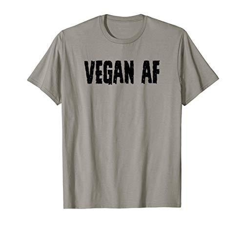 Vegan Gifts for Vegans - Vegan AF Tee for Women & Men Funny Maglietta