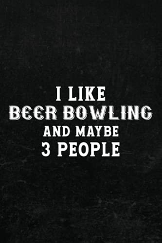 Comic Drawing Book - I like beer bowling and maybe 3 people funny Family: Create, Write Stories Your Own Comics,Cartoon / Blank Comic Book Notebook ... Kids and Adults to Unleash Creativity,Diar