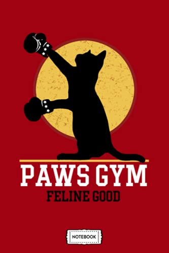 Paws Gym Notebook: 6x9 120 Pages, Diary, Journal, Planner, Lined College Ruled Paper, Matte Finish Cover