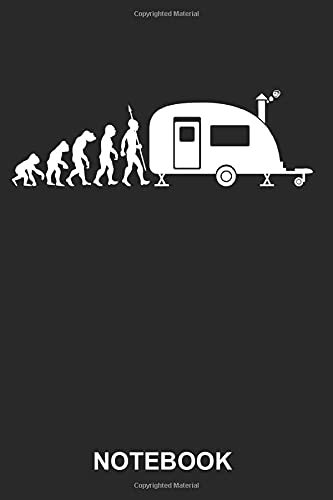 Notebook: Caravaning Camper Van Camping Roadtrip Sports Funny Cute Evolution | Diary, Notebook and Journal | Size 6' x 9' | 120 Lined Pages | Softcover | Blank Wide Ruled Paper