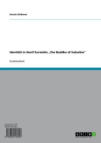 """Identität in Hanif Kureishis """"The Buddha of Suburbia"""" (German Edition)"""