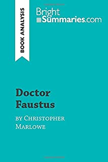 Doctor Faustus by Christopher Marlowe (Book Analysis): Detailed Summary, Analysis and Reading Guide