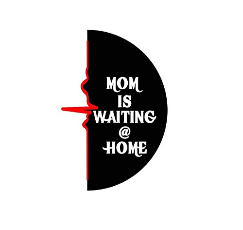 ISEE 360® Mom is Waiting at Home Sticker for Bike Pulser 200ns Dio Royal Enfield Side Meeter Back Side Decals Color-Multi-Color L x H 4.05 x 7.00 cm