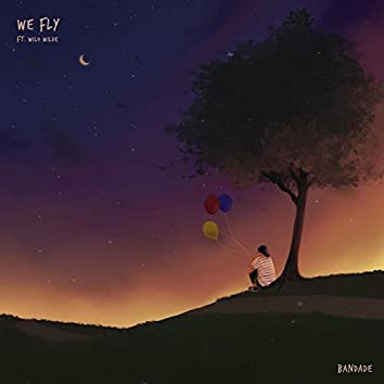 We Fly (feat. Wilo Wilde)