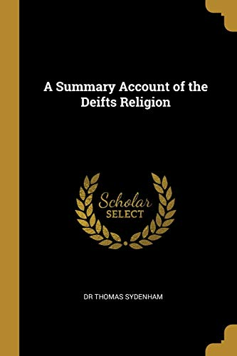 SUMMARY ACCOUNT OF THE DEIFTS
