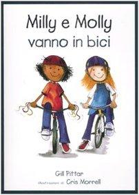 Milly e Molly vanno in bici. Ediz. illustrata