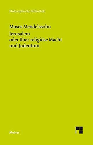 Jerusalem oder über religiöse Macht und Judentum (Philosophische Bibliothek)