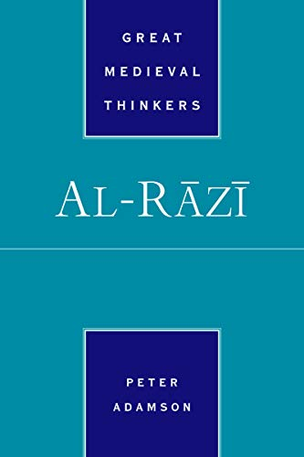 Al-R=az=i (GREAT MEDIEVAL THINKERS SERIES) (English Edition)