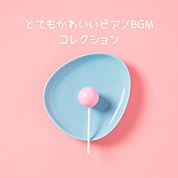 Very Cute Piano Bgm Collection