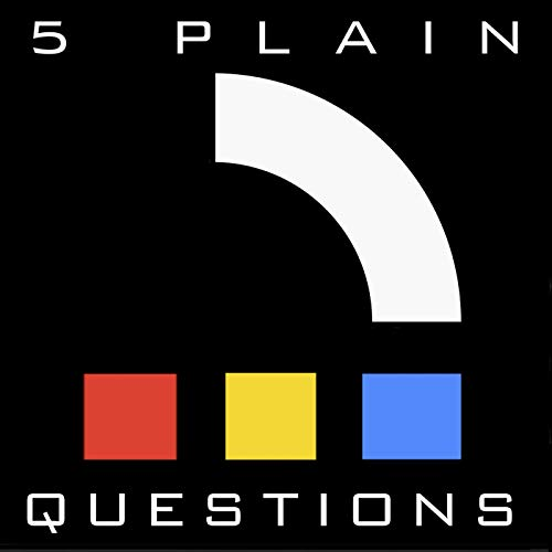 5 Plain Questions Podcast By Joe Williams cover art