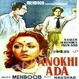 Anokhi Ada ( Year 1948 ) Mehboob Production by Naseem Banu