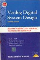 VERILOG DIGITAL SYSTEM DESIGN, SECOND ED