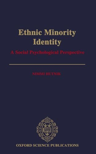 Ethnic Minority Identity: A Social Psychological Perspective (Oxford Science Publications)