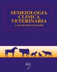 Semeiologia clinica veterinaria
