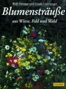 Blumensträuße aus Wiese, Feld und Wald