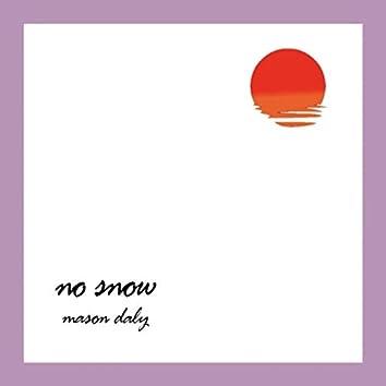 No Snow