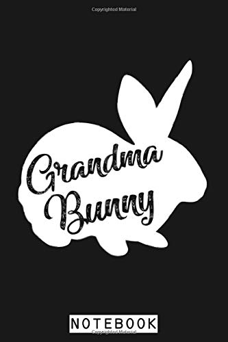 Grandma Bunny Cute Matching Family Easter Day Gift Notebook: Journal, 6x9 120 Pages, Diary, Planner, Lined College Ruled Paper, Matte Finish Cover