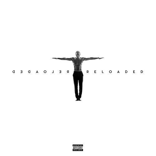 Trigga Reloaded (Explicit)